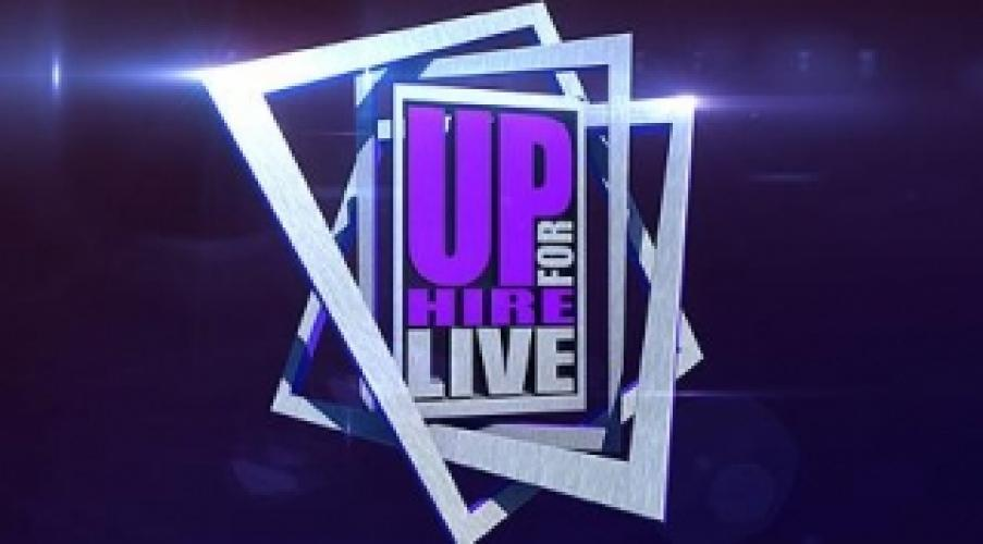 Up For Hire Live next episode air date poster