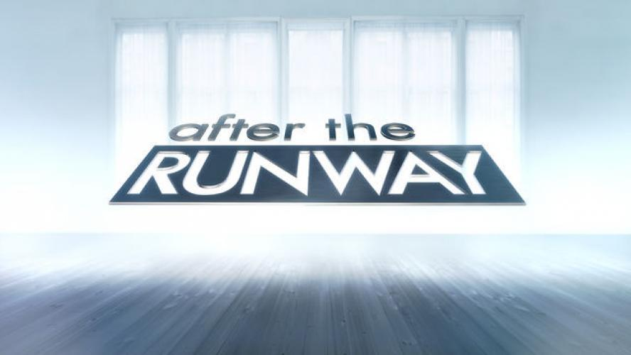 After the Runway next episode air date poster