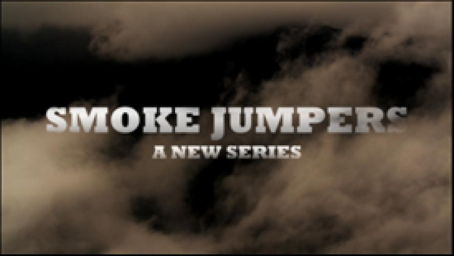Smoke Jumpers next episode air date poster