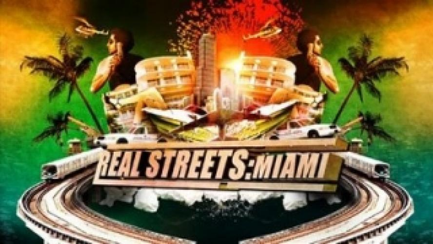 Real Streets Miami next episode air date poster