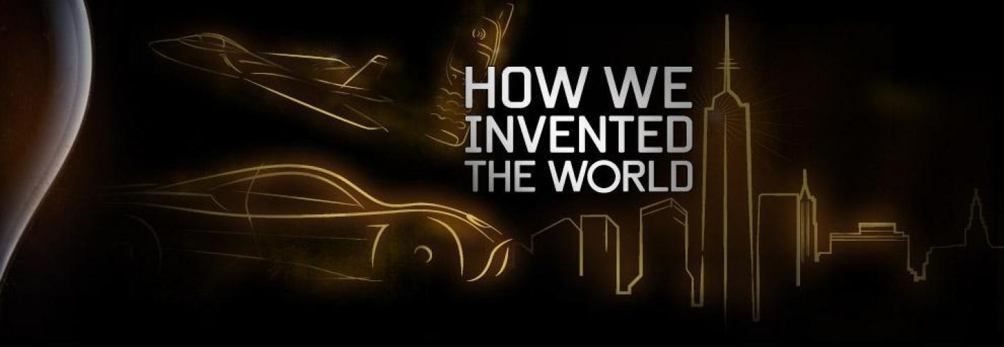 How We Invented The World next episode air date poster