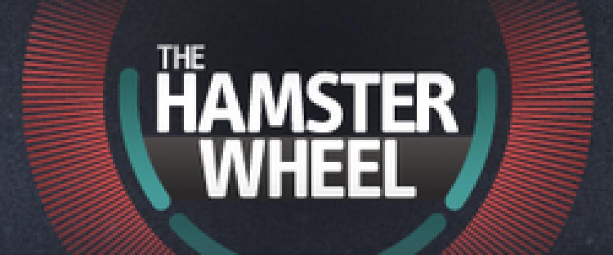 The Hamster Wheel next episode air date poster