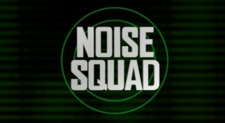 Noise Squad next episode air date poster