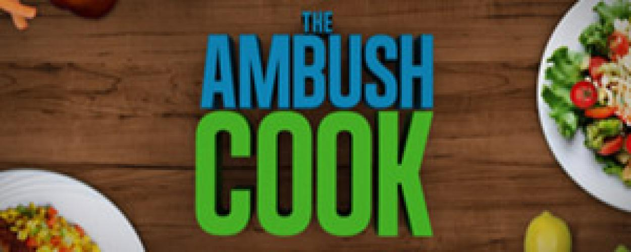 The Ambush Cook next episode air date poster