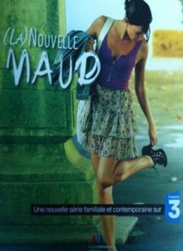 La nouvelle Maud next episode air date poster