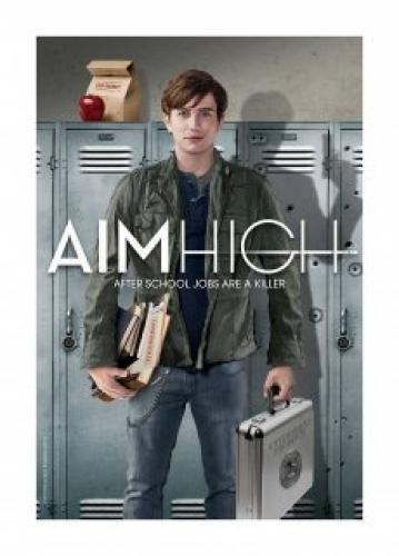 Aim High next episode air date poster