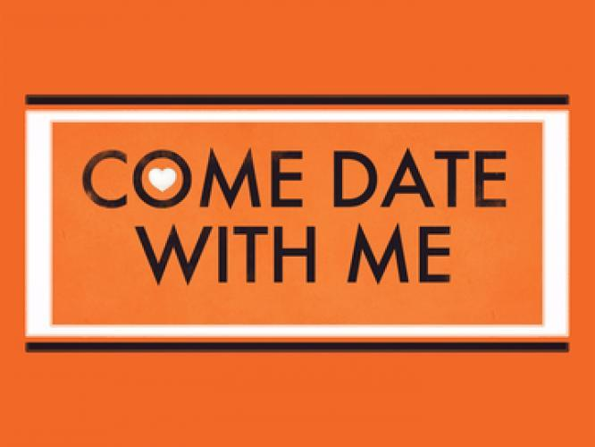 Come Date with Me next episode air date poster