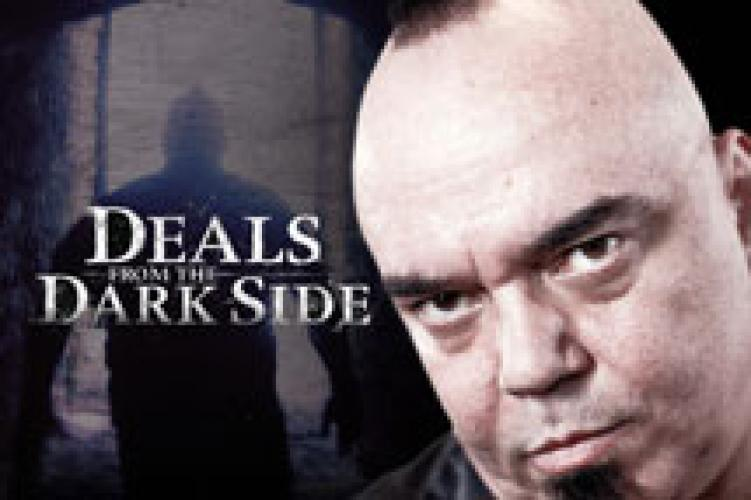 Deals From The Dark Side next episode air date poster