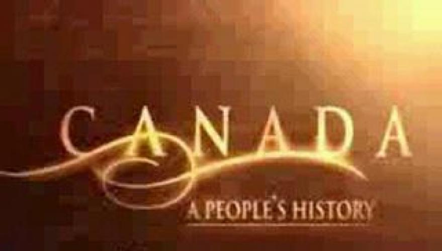 Canada: A People's History next episode air date poster