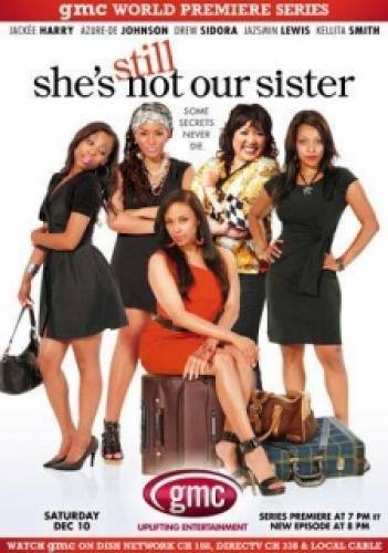 She's still Not our Sister next episode air date poster
