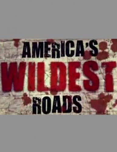 America's Wildest Roads next episode air date poster