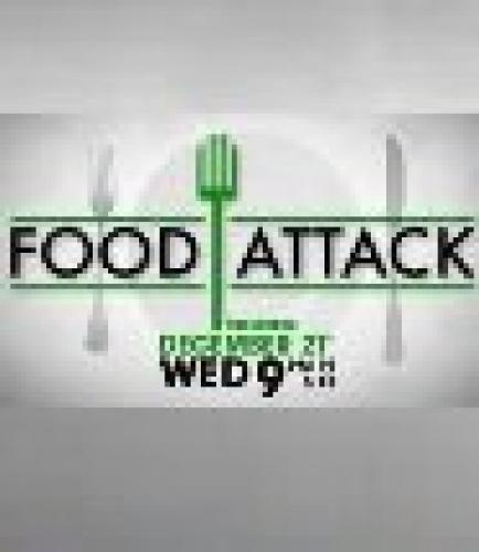 Food Attack next episode air date poster