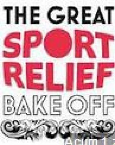 The Great Sport Relief Bake Off next episode air date poster