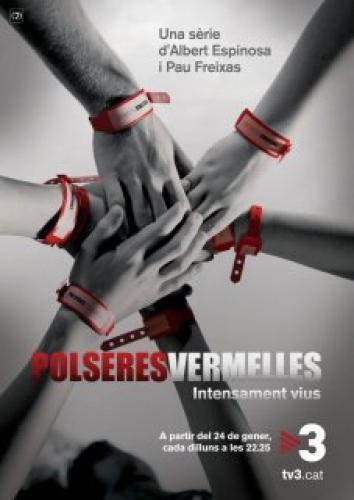 Polseres Vermelles next episode air date poster