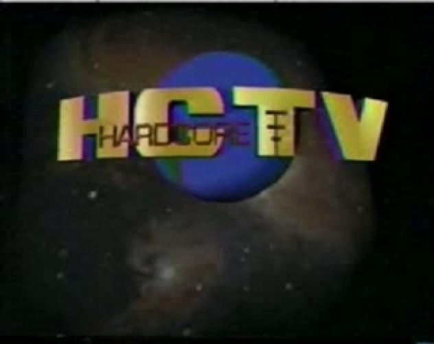 Hardcore TV next episode air date poster