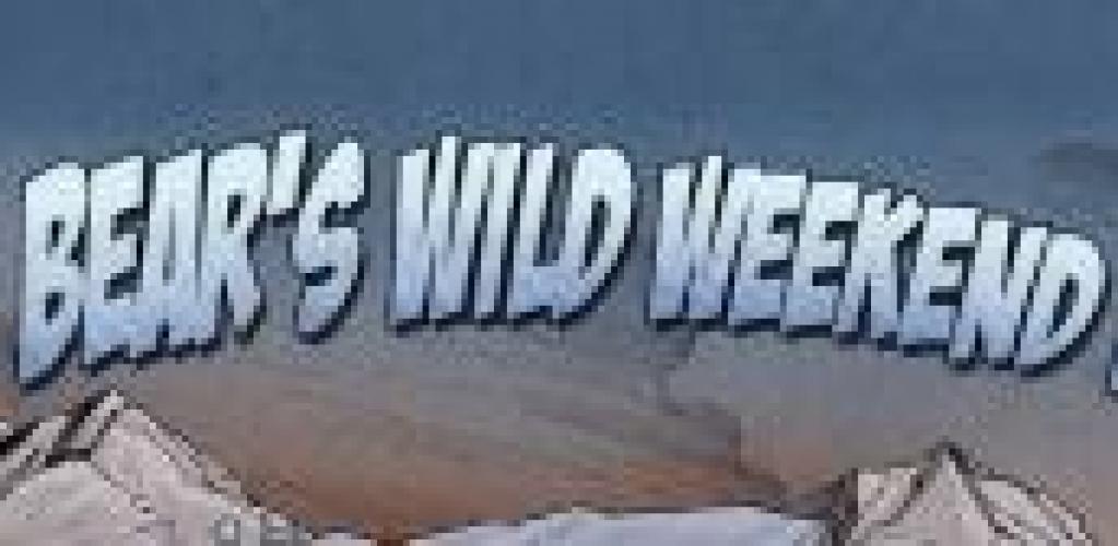 Bear's Wild Weekends next episode air date poster