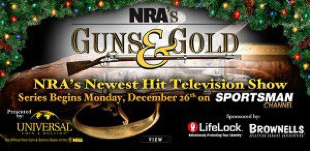 NRA's Guns and Gold next episode air date poster