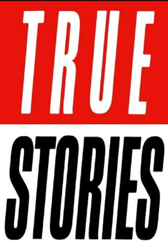 True Stories next episode air date poster