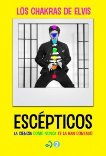 Escépticos next episode air date poster