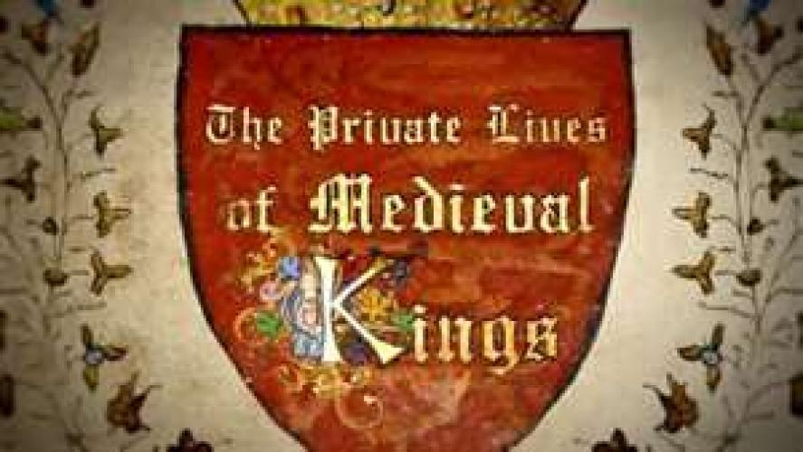 Illuminations: The Private Lives of Medieval Kings next episode air date poster