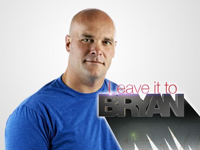 Leave It To Bryan next episode air date poster