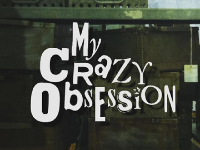 My Crazy Obsession next episode air date poster