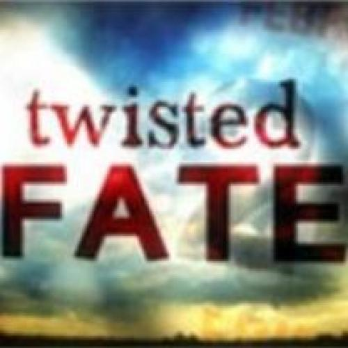 Twisted Fate next episode air date poster