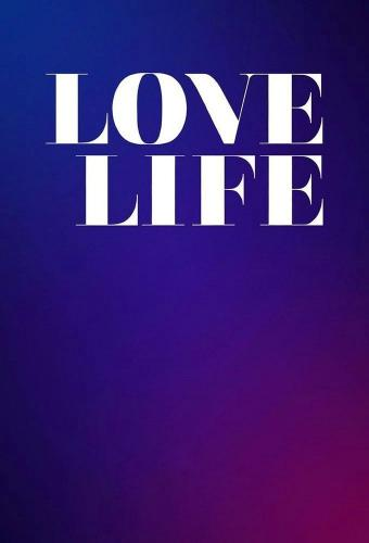 Love Life next episode air date poster