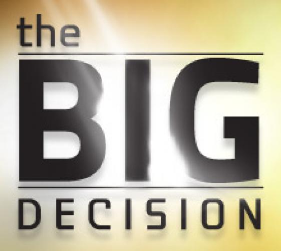 The Big Decision next episode air date poster