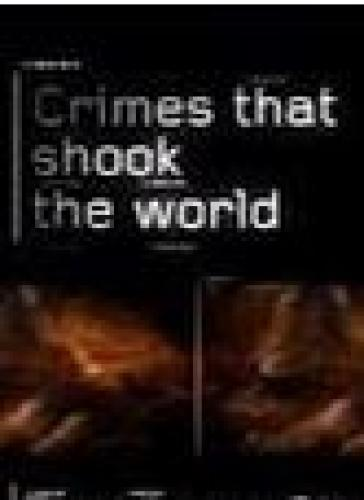 Crimes That Shook The World next episode air date poster
