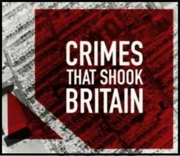 Crimes That Shook Britain next episode air date poster