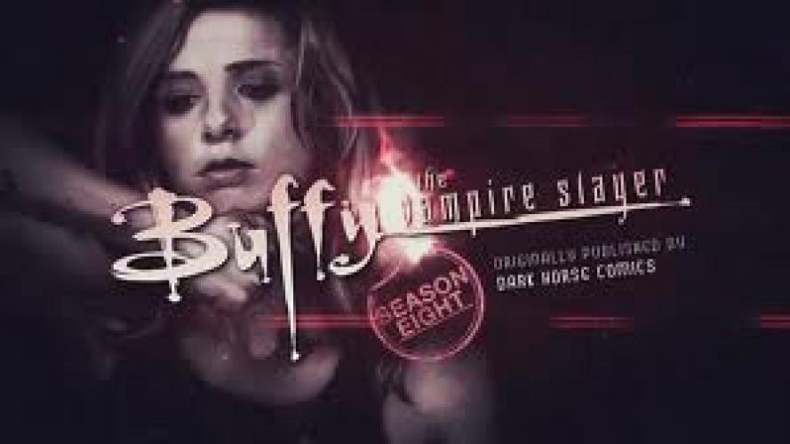 Buffy the Vampire Slayer - Season Eight: Motion comics next episode air date poster
