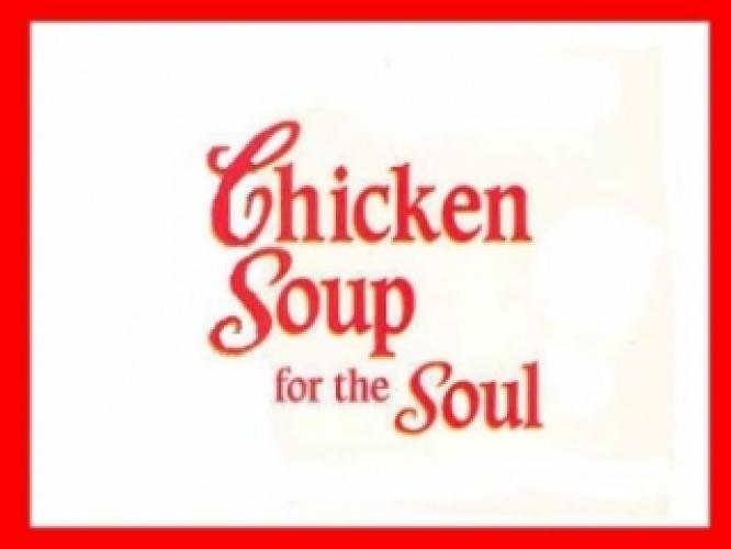 Chicken Soup for the Soul next episode air date poster