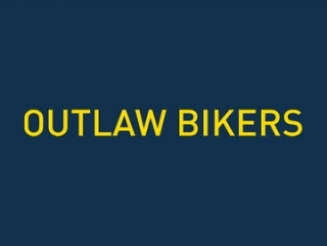 Outlaw Bikers next episode air date poster