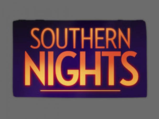 Southern Nights next episode air date poster