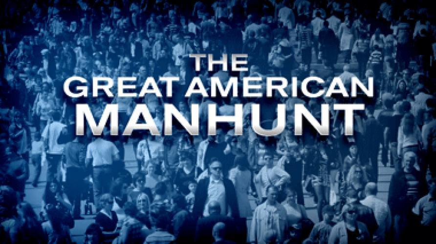 The Great American Manhunt next episode air date poster