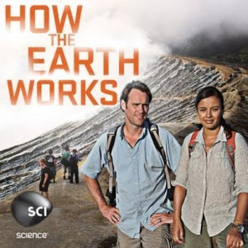 How the Earth Works next episode air date poster