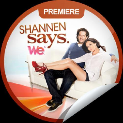 Shannen Says next episode air date poster