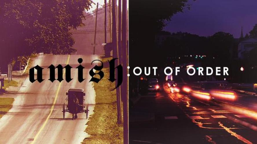 Amish: Out of Order next episode air date poster