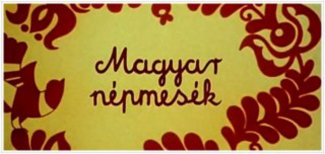Magyar népmesék next episode air date poster