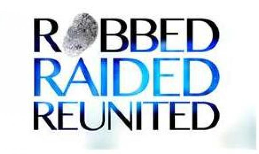Robbed, Raided, Reunited next episode air date poster
