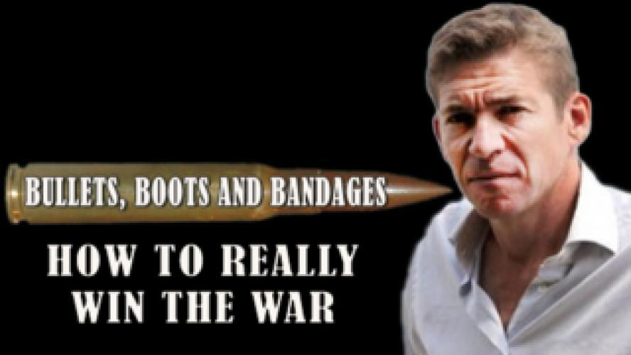Bullets, Boots and Bandages: How to Really Win at War next episode air date poster