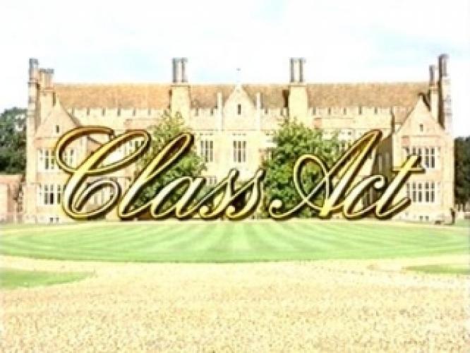 Class Act next episode air date poster