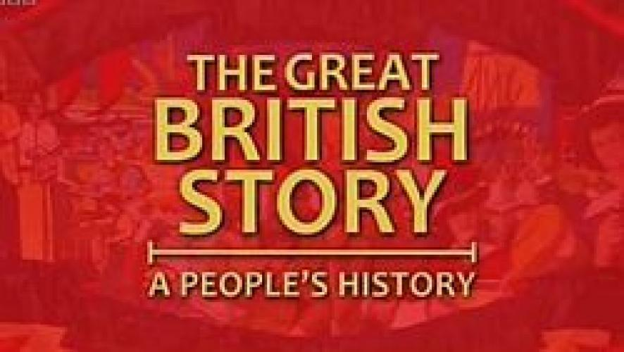 The Great British Story: A People's History next episode air date poster
