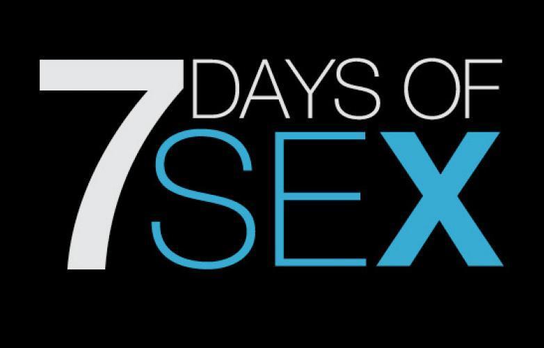 7 Days of Sex next episode air date poster