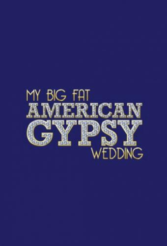 My Big Fat American Gypsy Wedding next episode air date poster