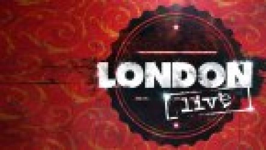 London Live next episode air date poster