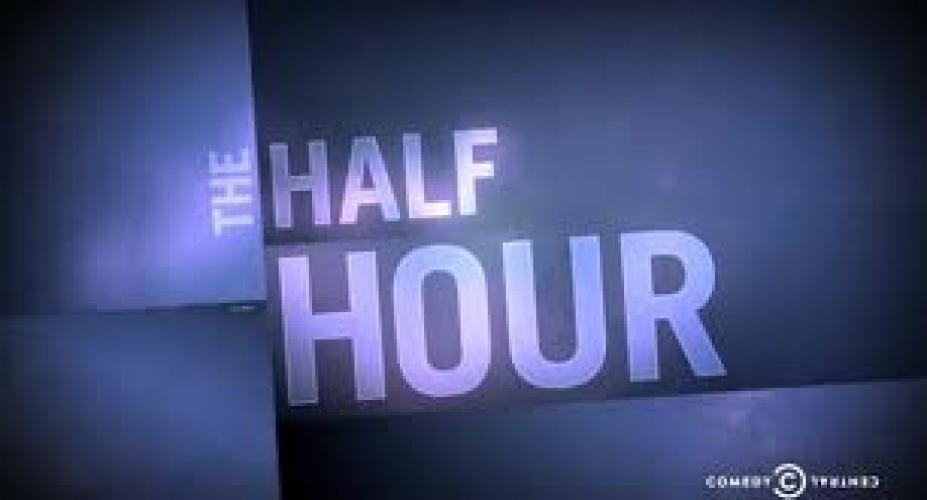 The Half Hour next episode air date poster