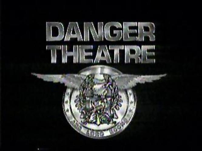 Danger Theatre next episode air date poster