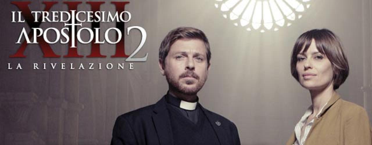 Il Tredicesimo Apostolo next episode air date poster